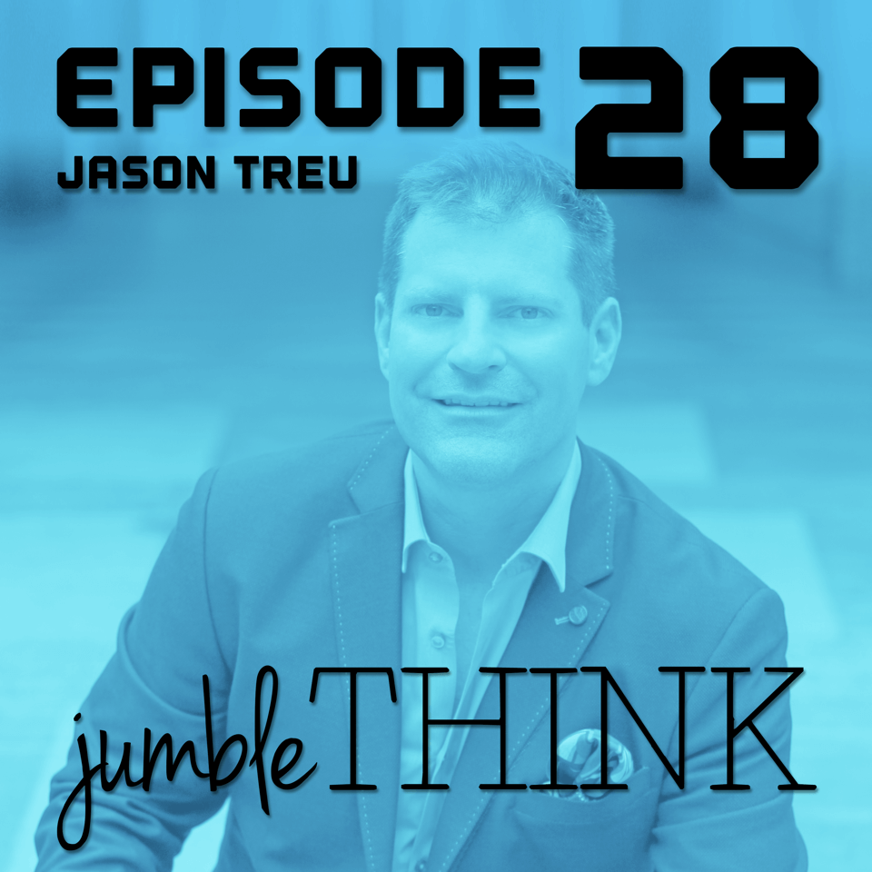 JumbleThink Podcast Jason Treu Executive Coach Team Building